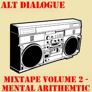 Mixtape Volume Two Mental Arithmetic
