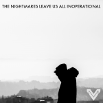 Review Roundup for 'The Nightmares Leave Us All Inoperational'